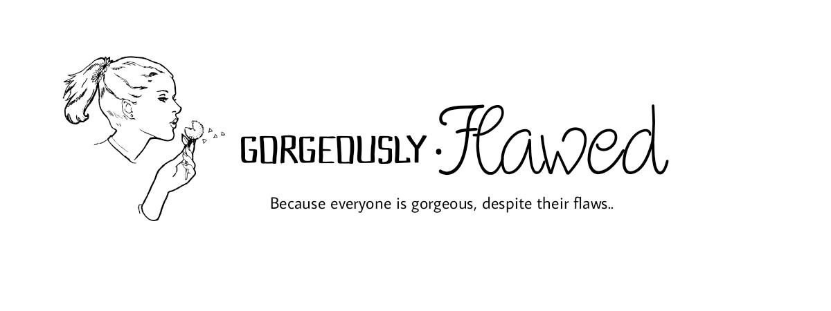 Gorgeously Flawed Blog