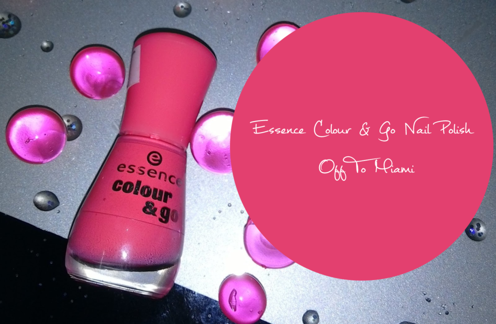 Review & Swatches | Essence Colour & Go Nail Polish - Off To Miami