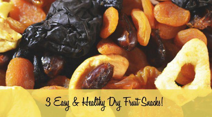 3 Easy & Healthy Dry Fruit Snacks!