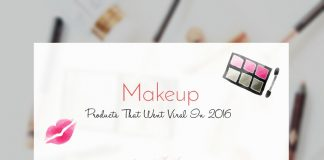 Makeup Products That Went Viral In 2016