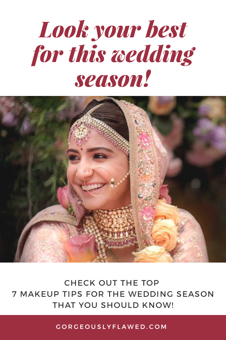 7 Makeup Tips For The Wedding Season That You Should Know!