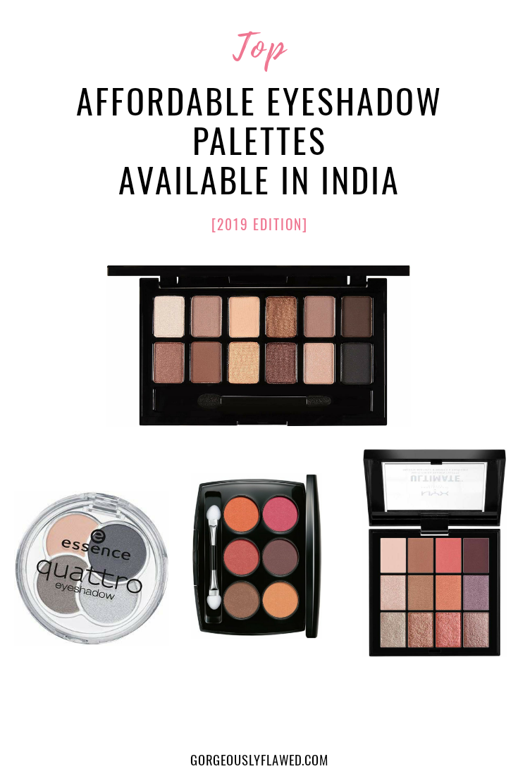 Top Affordable Eyeshadow Palettes Available In India [2019 Edition] 1