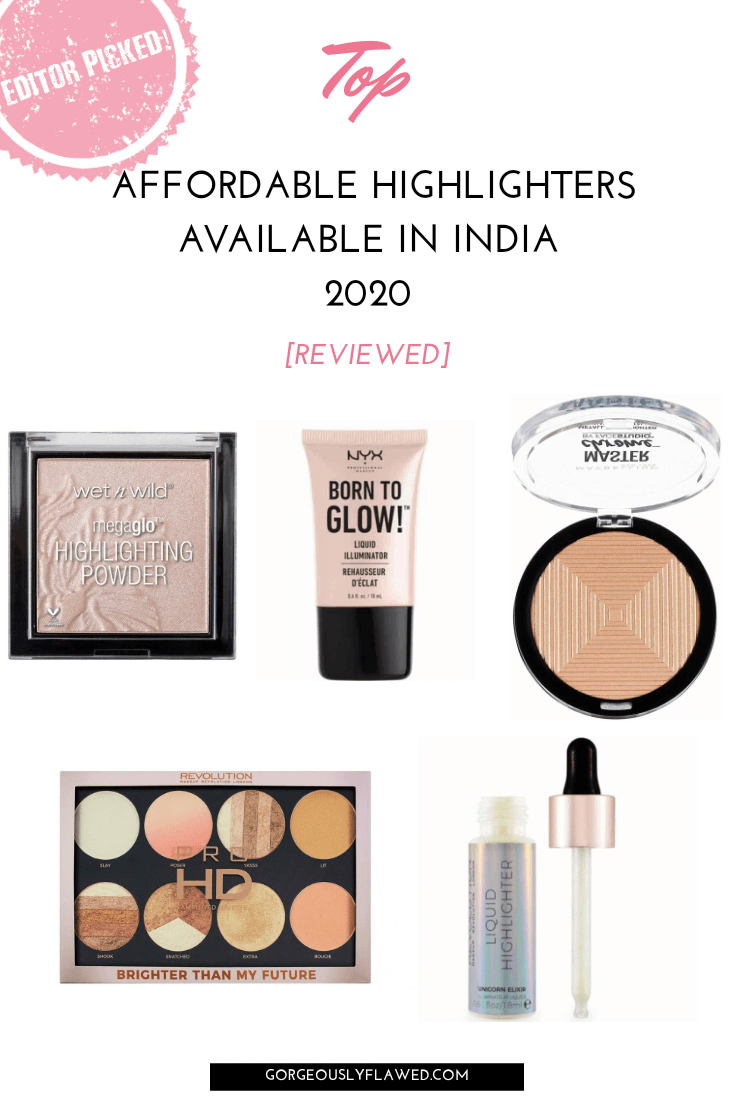 Top Affordable Highlighters Available In India 2020 [Reviewed]