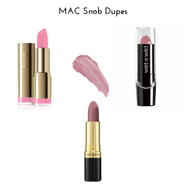 MAC Snob Dupes