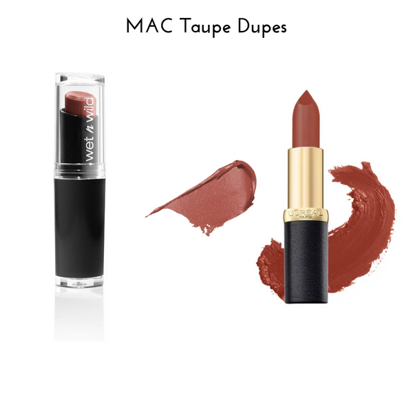MAC Taupe Dupes