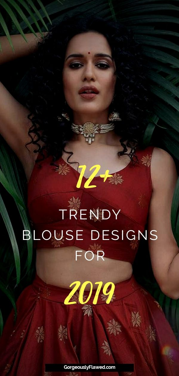 Trendy Blouse Designs For 2019