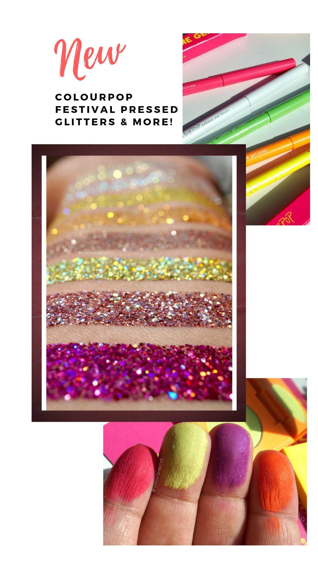 NEW ColourPop Festival Pressed Glitters & More!