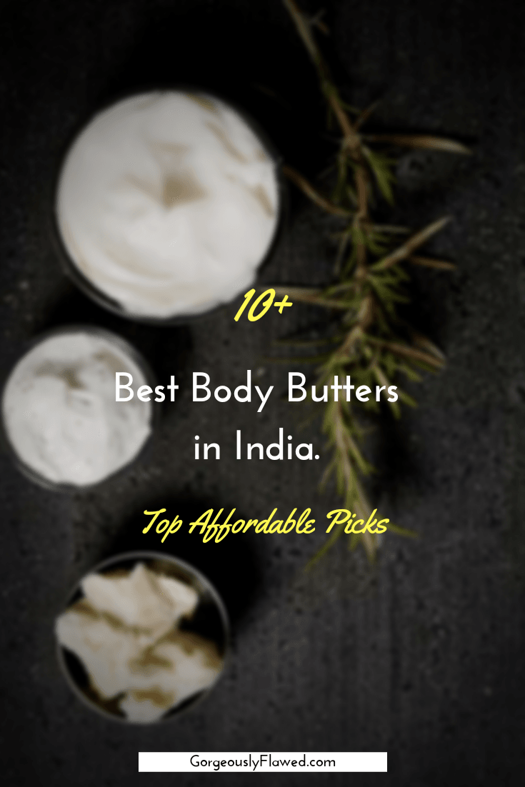 10+ Best Body Butters In India | Top Affordable Picks [2020 - Updated]