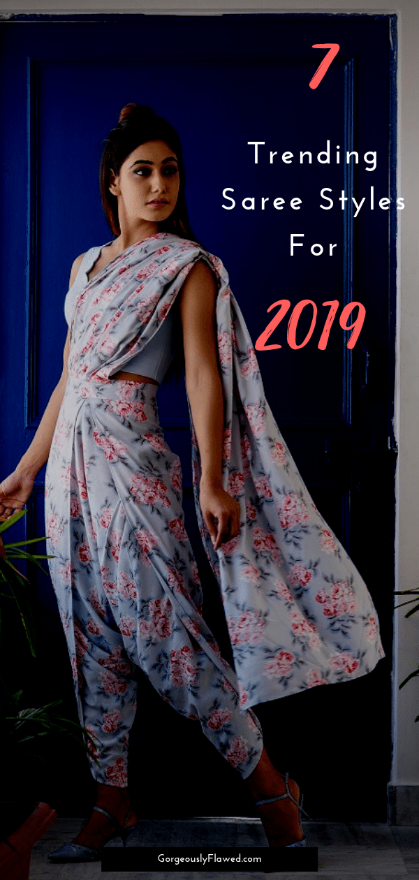 7 Trending Saree Styles For 2019