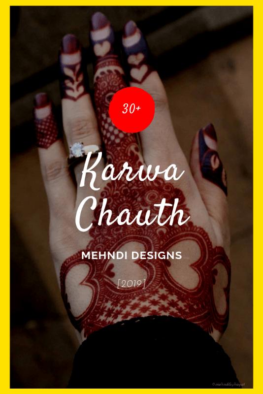 Trendy Karwa Chauth Mehndi Designs 2019 - Images & Inspirations