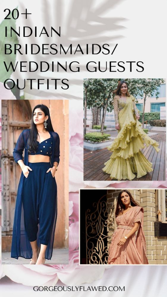 20+ Best Indian Bridesmaids Outfits Ideas 2020   Indian Bridesmaid/Wedding Guest Outfit Inspirations 1