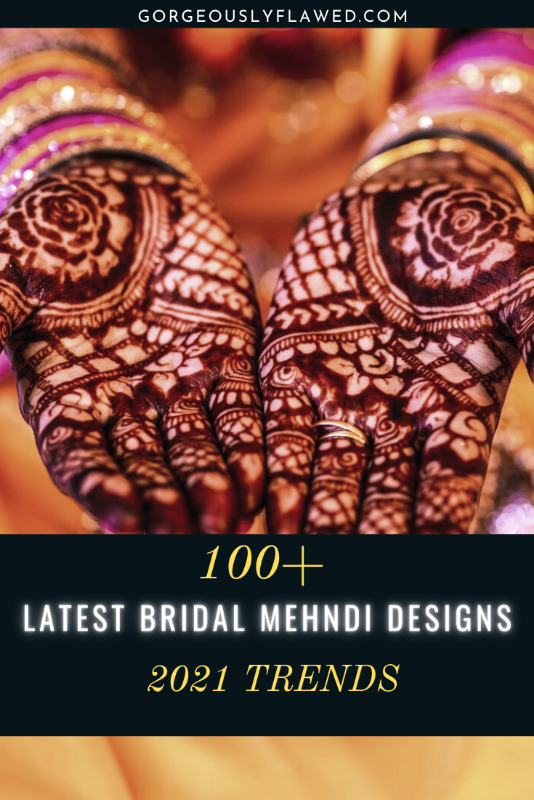 100+ Latest Bridal Mehndi Designs 2021 Images & Inspirations | Top Wedding Mehndi Designs for 2021